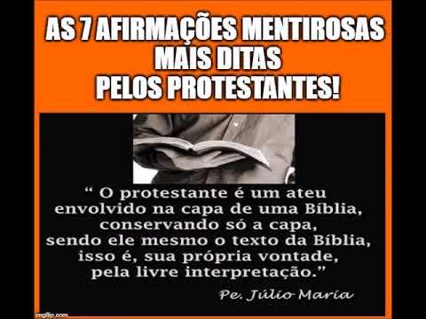 as-7-afirmacoes-mais-ditas-pelos-protestantes