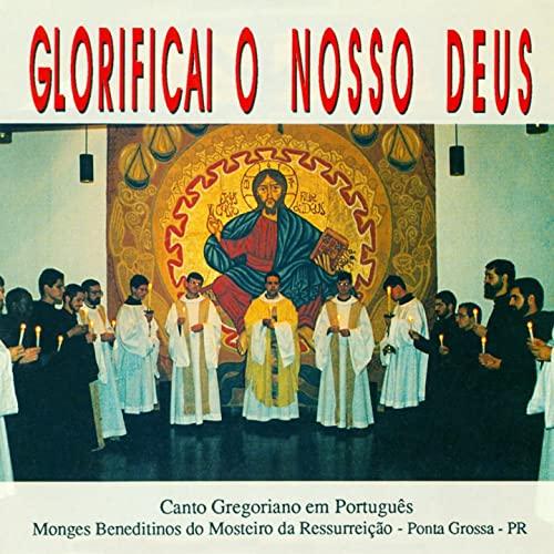 monges-beneditinos-do-mosteiro-da-ressurreicao-glorificai-o-nosso-deus